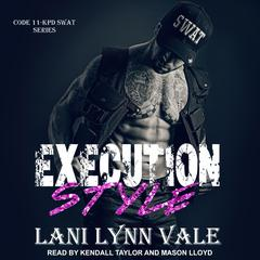 Execution Style by Lani Lynn Vale audiobook