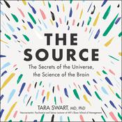 The Source by  Tara Swart MD, PhD audiobook