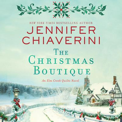 The Christmas Boutique by Jennifer Chiaverini audiobook