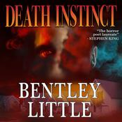 Death Instinct by  Bentley Little audiobook