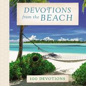 Devotions from the Beach by  Thomas Nelson audiobook