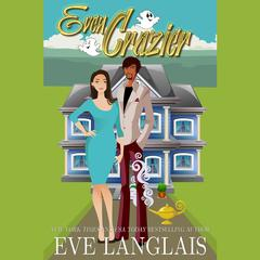 Even Crazier by Eve Langlais audiobook