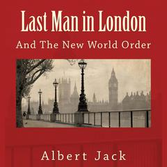 Last Man in London by Albert Jack audiobook