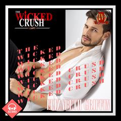 The Wicked Crush by Elizabeth Griffin audiobook