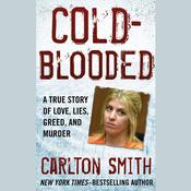 Cold-Blooded by  Carlton Smith audiobook