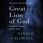 Great Lion of God by  Taylor Caldwell audiobook