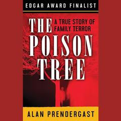 The Poison Tree by Alan Prendergast audiobook