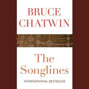 The Songlines by  Bruce Chatwin audiobook