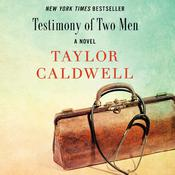 Testimony of Two Men by  Taylor Caldwell audiobook