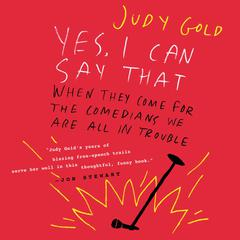 Yes I Can Say That by Judy Gold audiobook