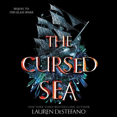 The Cursed Sea by Lauren DeStefano audiobook