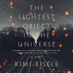 The Lightest Object in the Universe by Kimi Eisele audiobook