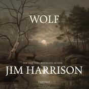 Wolf by  Jim Harrison audiobook