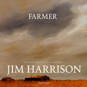 Farmer by  Jim Harrison audiobook