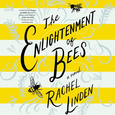 The Enlightenment of Bees by Rachel Linden audiobook