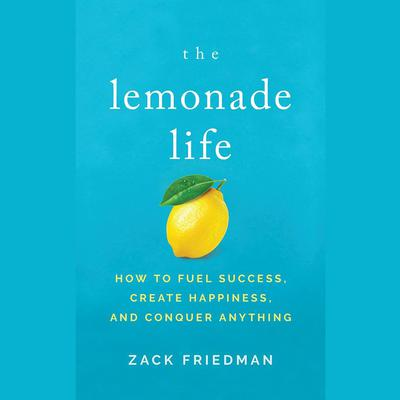 The Lemonade Life by Zack Friedman audiobook