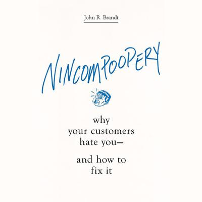 Nincompoopery by John R. Brandt audiobook