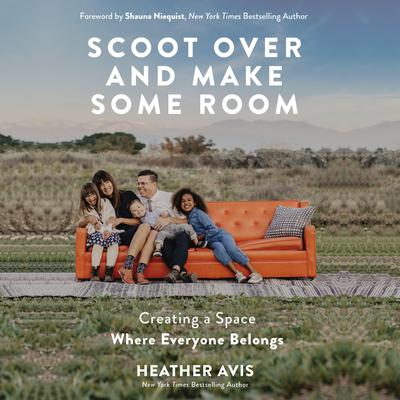 Scoot Over and Make Some Room by Heather Avis audiobook