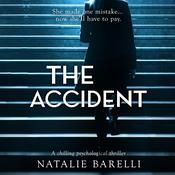 The Accident by  Natalie Barelli audiobook