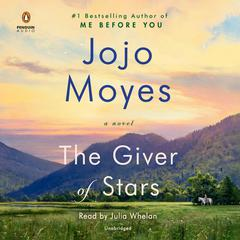 The Giver of Stars by Jojo Moyes audiobook