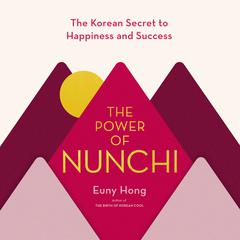 The Power of Nunchi by Euny Hong audiobook