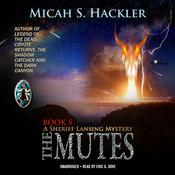 The Mutes by  Micah S. Hackler audiobook