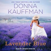 Lavender Blue by  Donna Kauffman audiobook