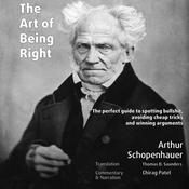 The Art of Being Right (annotated) by  Arthur Schopenhauer audiobook