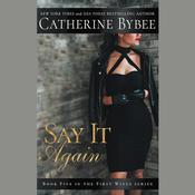 Say It Again by  Catherine Bybee audiobook