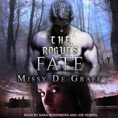 The Rogue's Fate by Missy De Graff audiobook