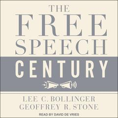 The Free Speech Century by  audiobook