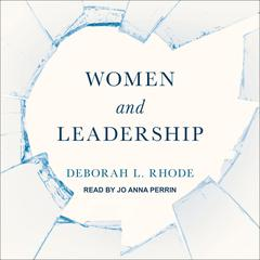 Women and Leadership by Deborah L. Rhode audiobook