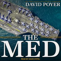 The Med by David Poyer audiobook