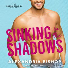 Sinking in the Shadows by Alexandria Bishop audiobook