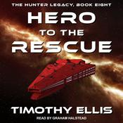 Hero to the Rescue by  Timothy Ellis audiobook