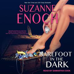 Barefoot in the Dark by Suzanne Enoch audiobook
