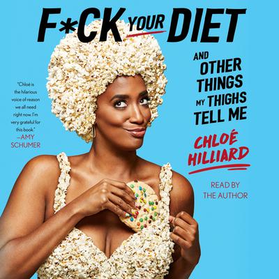 F*ck Your Diet by Chloé Hilliard audiobook