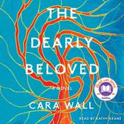 The Dearly Beloved by  Cara Wall audiobook