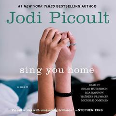 Sing You Home by Jodi Picoult audiobook
