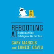 Rebooting AI by  Gary Marcus audiobook