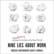 Nine Lies about Work by  Marcus Buckingham audiobook