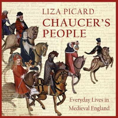 Chaucer's People by Liza Picard audiobook