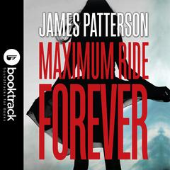Maximum Ride: School's Out--Forever by James Patterson audiobook