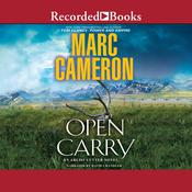 Open Carry by  Marc Cameron audiobook
