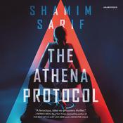 The Athena Protocol by  Shamim Sarif audiobook