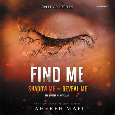 Find Me by Tahereh Mafi audiobook