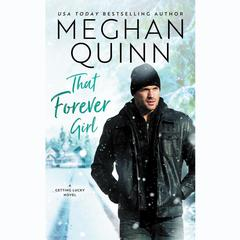 That Forever Girl by Meghan Quinn audiobook