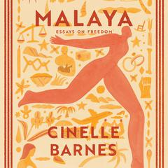Malaya by Cinelle Barnes audiobook