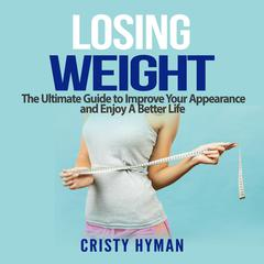 Losing Weight by Cristy Hyman audiobook