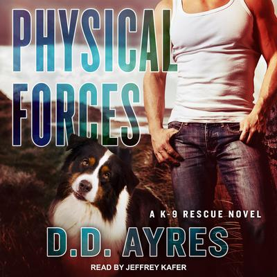 Physical Forces by D.D. Ayres audiobook